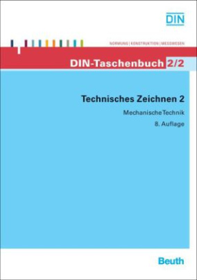 Technisches Zeichnen. Bd.2