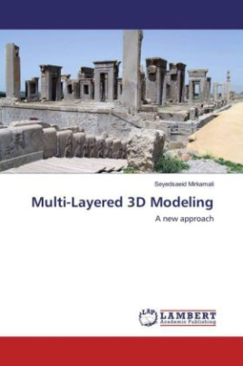 Multi-Layered 3D Modeling