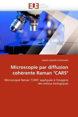 "Microscopie par diffusion cohérente Raman ""CARS"""