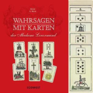 Wahrsagen mit Karten der Madame Lenormand, m. 36 Wahrsagekarten