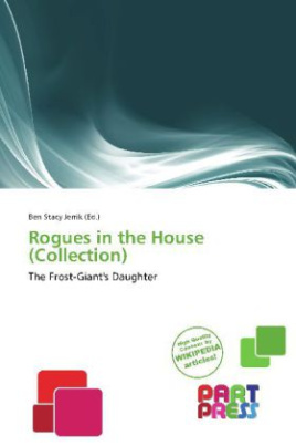 Rogues in the House (Collection)