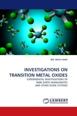 INVESTIGATIONS ON TRANSITION METAL OXIDES