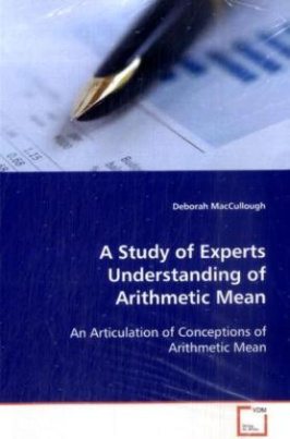 A Study of Experts Understanding of Arithmetic Mean