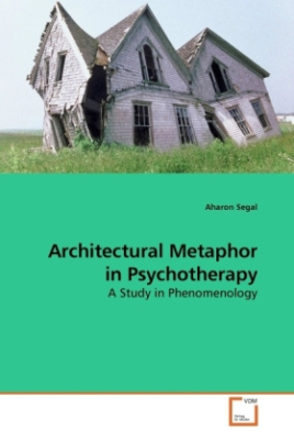 Architectural Metaphor in Psychotherapy