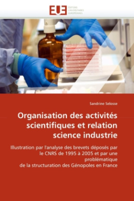 Organisation des activités scientifiques et relation science industrie