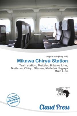Mikawa Chiry  Station