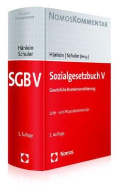 Sozialgesetzbuch V (SGB V), Gesetzliche Krankenversicherung, Lehr- und Praxiskommentar