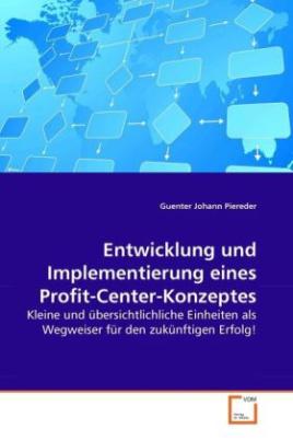 Entwicklung und Implementierung eines Profit-Center-Konzeptes