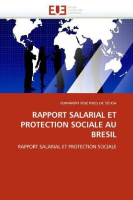 RAPPORT SALARIAL ET PROTECTION SOCIALE AU BRESIL