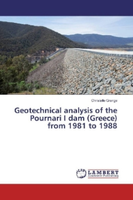 Geotechnical analysis of the Pournari I dam (Greece) from 1981 to 1988