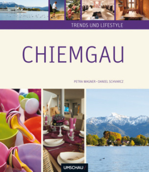 Trends und Lifestyle Chiemgau