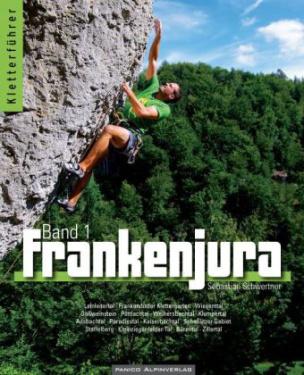 Kletterführer Frankenjura. Bd.1