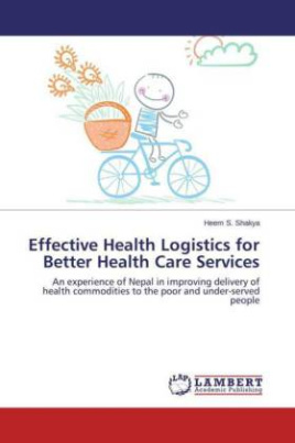 Effective Health Logistics for Better Health Care Services