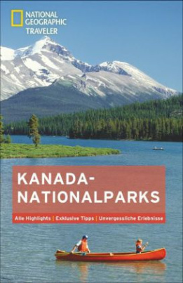 National Geographic Traveler Kanada Nationalparks