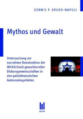 Mythos und Gewalt