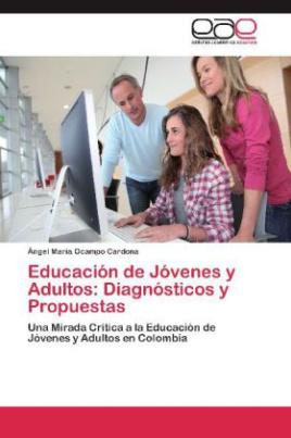 Educación de Jóvenes y Adultos: Diagnósticos y Propuestas