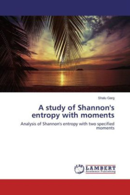 A study of Shannon's entropy with moments