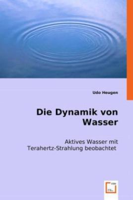 Die Dynamik von Wasser