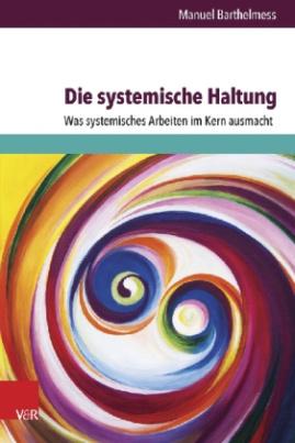 Die systemische Haltung