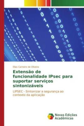 Extensão de funcionalidade IPsec para suportar serviços sintonizáveis