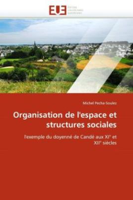 Organisation de l'espace et structures sociales