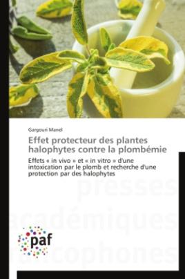 Effet protecteur des plantes halophytes contre la plombémie