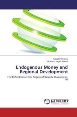 Endogenous Money and Regional Development