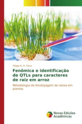 Fenômica e identificação de QTLs para caracteres de raiz em arroz