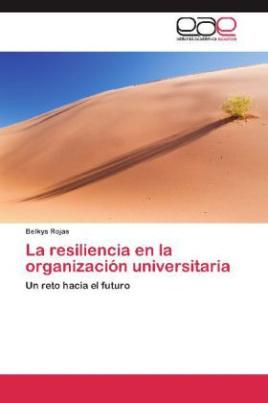 La resiliencia en la organización universitaria