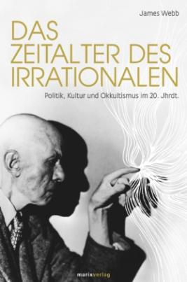 Das Zeitalter des Irrationalen