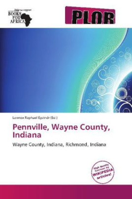 Pennville, Wayne County, Indiana