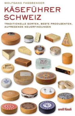 Käseführer Schweiz