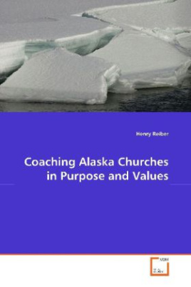 Coaching Alaska Churches in Purpose and Values