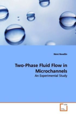 Two-Phase Fluid Flow in Microchannels