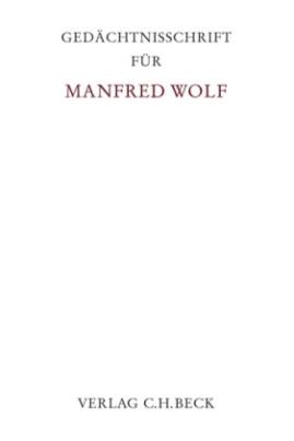 Gedächtnisschrift für Manfred Wolf