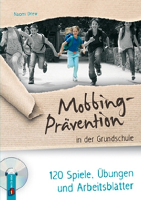 Mobbing-Prävention in der Grundschule, m. CD-ROM