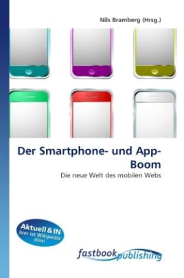 Der Smartphone- und App-Boom