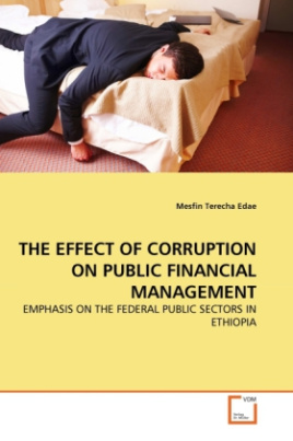 THE EFFECT OF CORRUPTION ON PUBLIC FINANCIAL MANAGEMENT