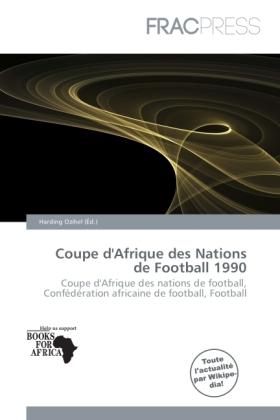 Coupe d 39 afrique des nations de football 1990 - Coupe d afrique des nation ...