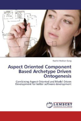 Aspect Oriented Component Based Archetype Driven Ontogenesis