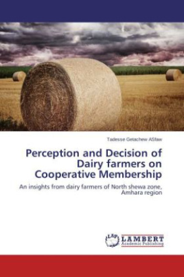 Perception and Decision of Dairy farmers on Cooperative Membership