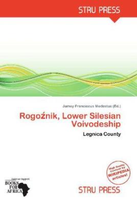 Rogo nik, Lower Silesian Voivodeship