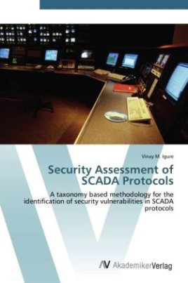 Security Assessment of SCADA Protocols
