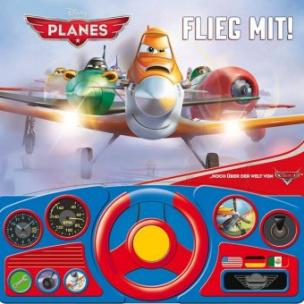 Disney Planes Flieg mit!, m. Lenkrad u. Soundeffekten
