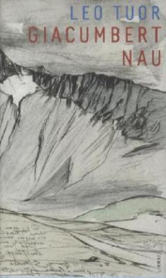 Giacumbert Nau. Rätoromanisch und deutsch