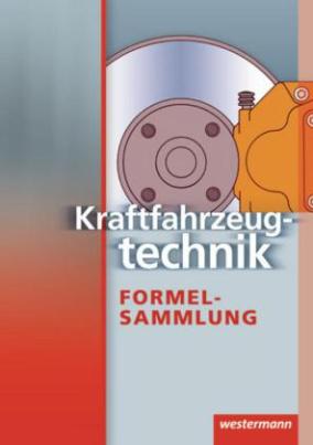 Kraftfahrzeugtechnik Formelsammlung