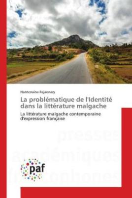 La problématique de l'Identité dans la littérature malgache