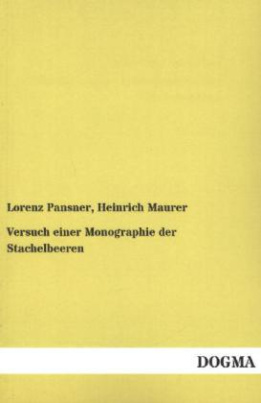 Versuch einer Monographie der Stachelbeeren