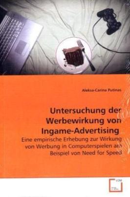 Untersuchung der Werbewirkung von Ingame-Advertising