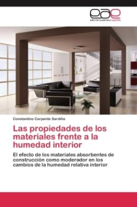 Las propiedades de los materiales frente a la humedad interior